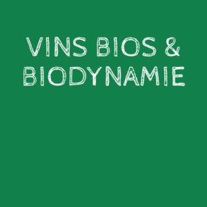 VINS BIOS ET BIODYNAMIE